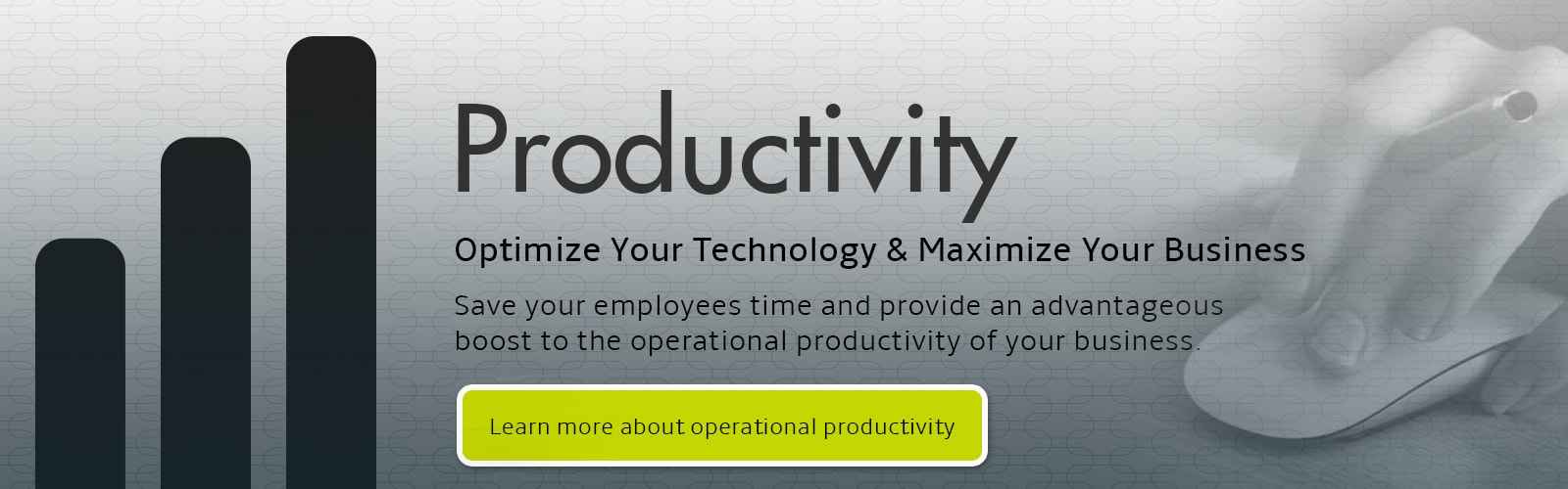 Optimize your technology and maximize your business